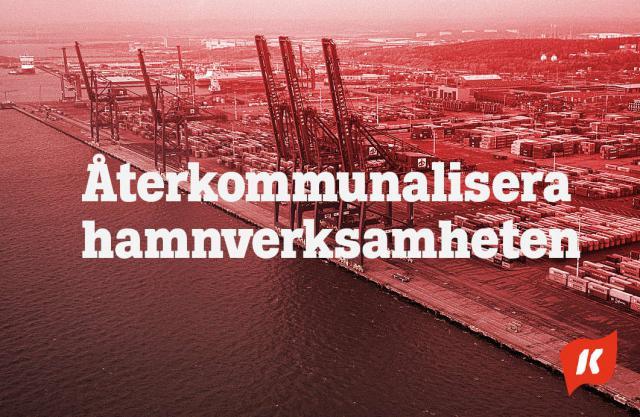 Kommunisterna kräver att hamnverksamheten återkommunaliseras